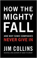 How the Mighty Fall by Jim Collins: Book Cover
