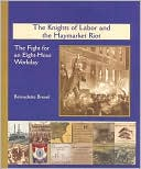 download Knights of Labor and the Haymarket Riot : The Fight for an Eight-Hour Workday book