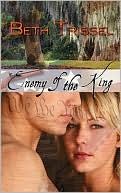 Enemy Of The King by Beth Trissel: Book Cover