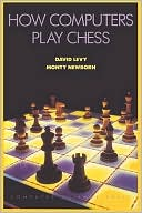 How Computers Play Chess by David N. L. Levy: Book Cover