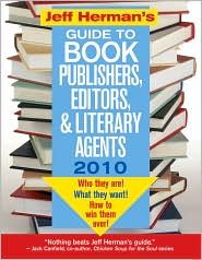 Jeff Herman's Guide To Book Publishers, Editors, & Literary Agents 2010 by Jeff Herman: Book Cover