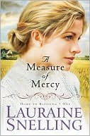 A Measure of Mercy (Home to Blessing Series #1) by Lauraine Snelling: Book Cover