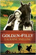 Golden Filly Collection 1 by Lauraine Snelling: Book Cover