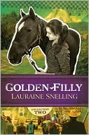 Golden Filly Collection 2 by Lauraine Snelling: Book Cover