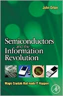 download Semiconductors and the Information Revolution : Magic crystals that made IT happen book