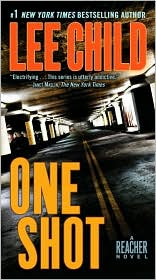 One Shot (Jack Reacher Series #9) by Lee Child: Book Cover