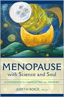 download Menopause with Science and Soul : A Guidebook for Navigating the Journey book