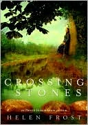 Crossing Stones by Helen Frost: Book Cover