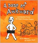 download A Dose of Awkward : Left-Handed Toons (By Right-Handed People) book