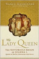The Lady Queen by Nancy Goldstone: Book Cover