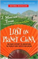 Lost on Planet China by J. Maarten Troost: Book Cover