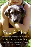 Now and Then by Jacqueline Sheehan: Book Cover