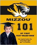 download university of missouri <b>101</b> : my first text-board-book