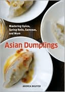 Asian Dumplings by Andrea Nguyen: Book Cover
