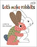 Let's Make Rabbits by Leo Lionni: Book Cover