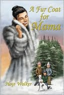 A Fur Coat for Mama by Hoyt Walker: Book Cover