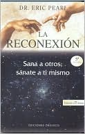 La Reconexión by Eric Pearl: Book Cover