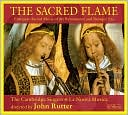 The Sacred Flame - European Sacred Music of the Renaissance and Baroque Era by John Rutter: CD Cover