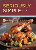download Seriously Simple Deck : 50 Recipes for Simply Delicious Meals book