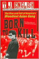 Born to Kill by T. J. English: Book Cover