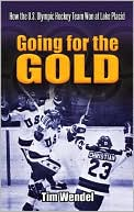 Going for the Gold by Tim Wendel: Book Cover