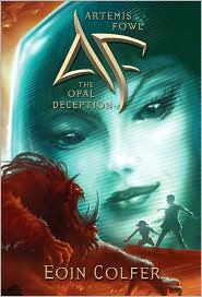 Artemis Fowl; The Opal Deception by Eoin Colfer: Book Cover