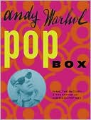 download Andy Warhol Pop Box : Fame, the Factory, and the Father of American Pop Art book