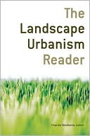The Landscape Urbanism Reader by Chales Waldheim: Book Cover