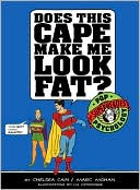 download Does This Cape Make Me Look Fat : Pop Psychology for Superheroes book