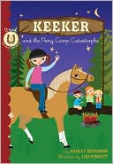 Keeker and the Pony Camp Catastrophe (Sneaky Pony Series #5) by Hadley Higginson: Book Cover