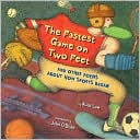 The Fastest Game on Two Feet and Other Poems about How Sports Began by Alice Low: Book Cover