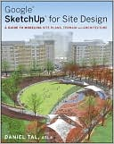 Google SketchUp for Site Design by Daniel Tal: Book Cover