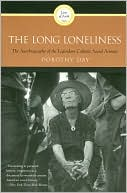 The Long Loneliness by Dorothy Day: Book Cover