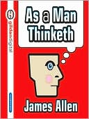 As a Man Thinketh by James Allen: Audio Book Cover