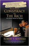 Rich Dad's Conspiracy of The Rich by Robert T. Kiyosaki: Book Cover