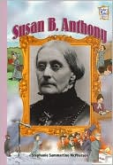Susan B. Anthony: Presidents and Patriots of Our Country (History Maker Bios)