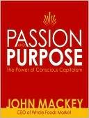 Passion and Purpose by John Mackey: Audio Book Cover