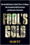 Fool's Gold by Gillian Tett: Book Cover