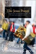The Jesus Prayer by Frederica Mathewes-Green: Book Cover