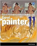 download Digital Painting Fundamentals with Corel Painter 11 book