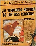 The True Story of the 3 Little Pigs / La verdadera historia de los tres cerditos! by Jon Scieszka: Book Cover