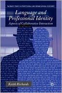 Language And Professional Identity by Keith Richards: Book Cover