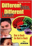 Different Brains, Different Learners by Eric Jensen: Book Cover