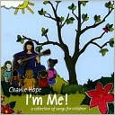 I'm Me! (A Collection of Songs for Children) by Charlie Hope: CD Cover