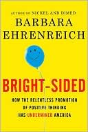 Bright-Sided by Barbara Ehrenreich: Book Cover