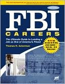 download FBI Careers : The Ultimate Guide to Landing a Job as One of America's Finest book