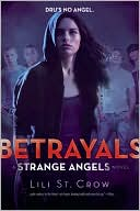 Betrayals (Strange Angels Series #2)