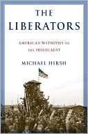 The Liberators by Michael Hirsh: Book Cover