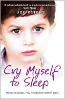 Cry Myself to Sleep by Joe Peters: Book Cover