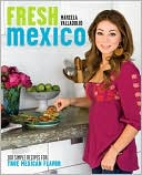 Fresh Mexico by Marcela Valladolid: Book Cover